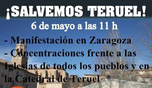 SALVEMOS TERUEL en Zaragoza, Teruel y todos los pueblos a las 11h