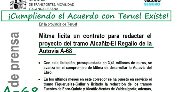 Cumpliendo el Acuerdo con Teruel Existe, licitan el proyecto del tramo Alcañiz – El Regallo de la A-68. Cuatro tramos  avanzan